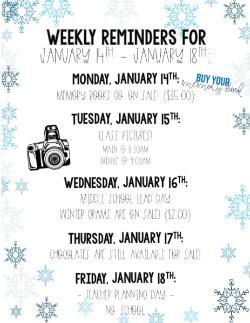 Weekly Reminders for 1/14-1/18!